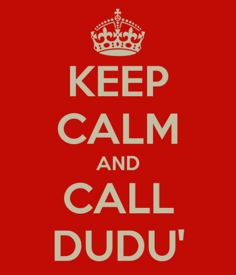 keep-calm-and-call-dudu